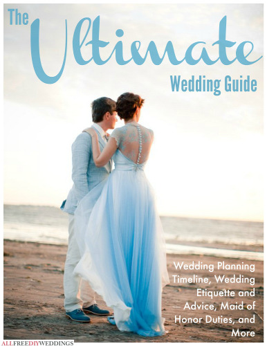 The Ultimate Wedding Guide