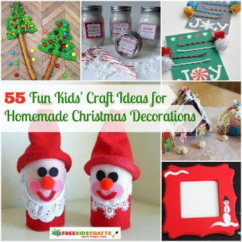 Kids Decorating For Christmas 55 fun kids' craft ideas for homemade christmas decorations