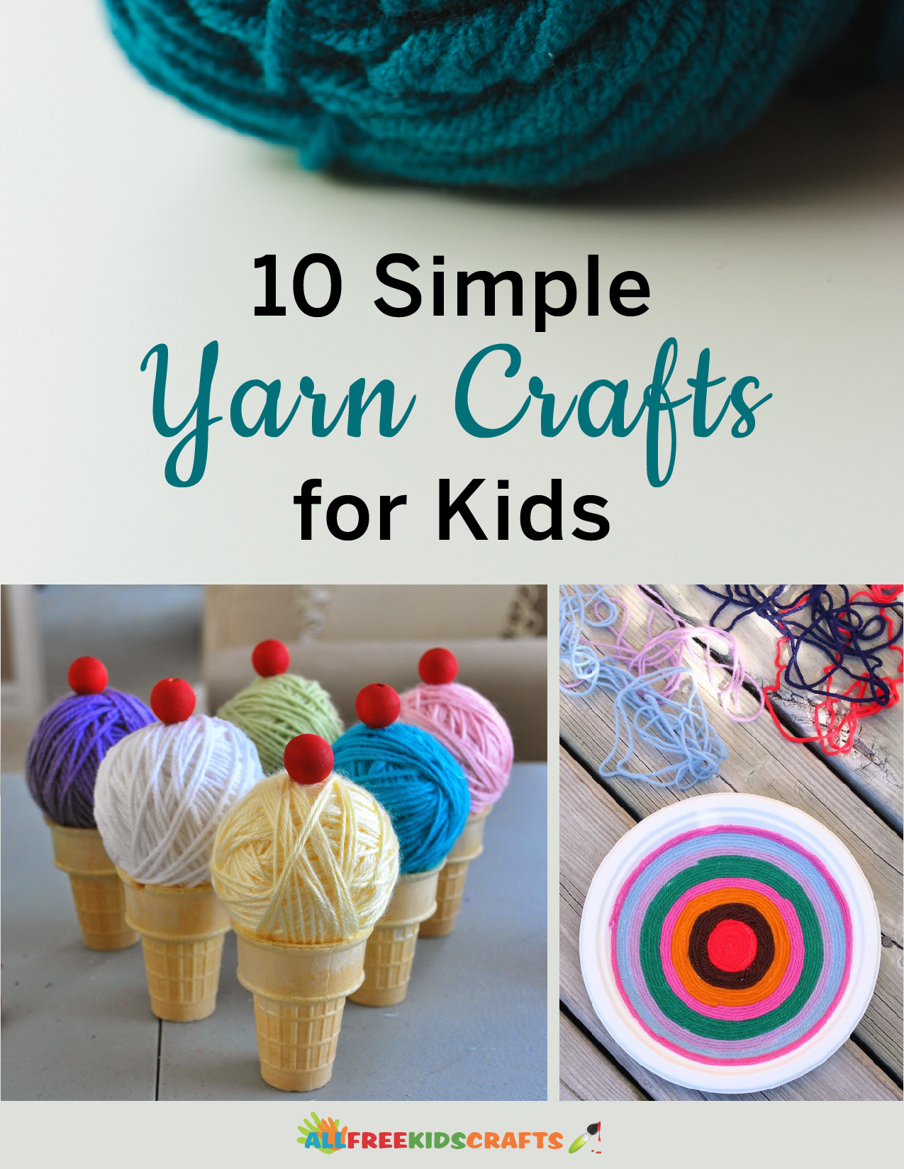 10 Simple Yarn Crafts for Kids eBook
