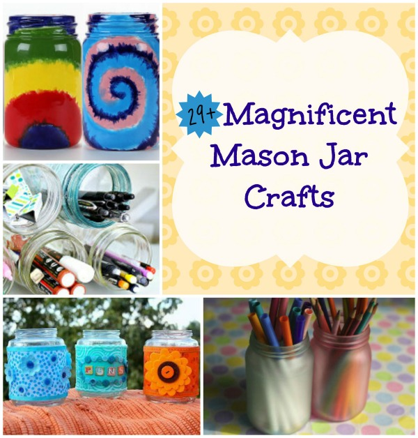 29 Magnificent Mason Jar Crafts