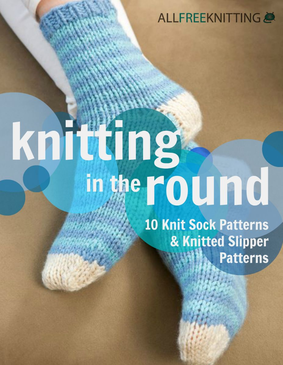 Knitting in the round 10 knit sock patterns and knitted slipper knitting in the round 10 knit sock patterns and knitted slipper patterns bankloansurffo Images