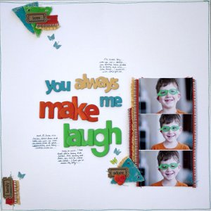 You Always Make Me Laugh Scrapbook Layout