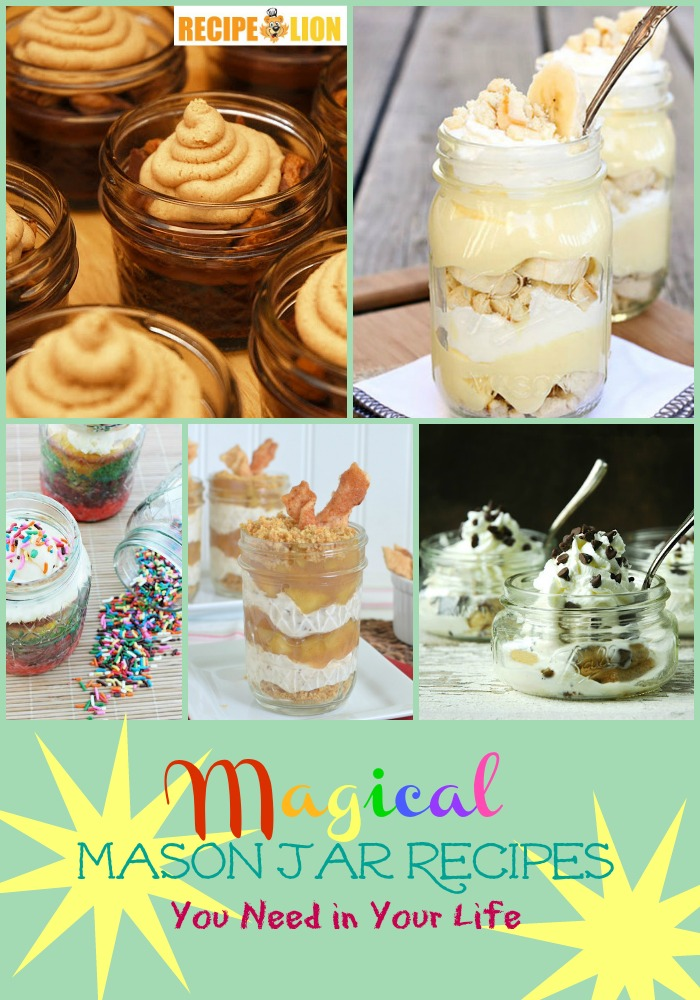 12 Magical Mason Jar Recipes