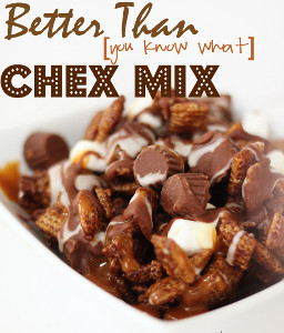 Better Than (You Know What) Chex Mix