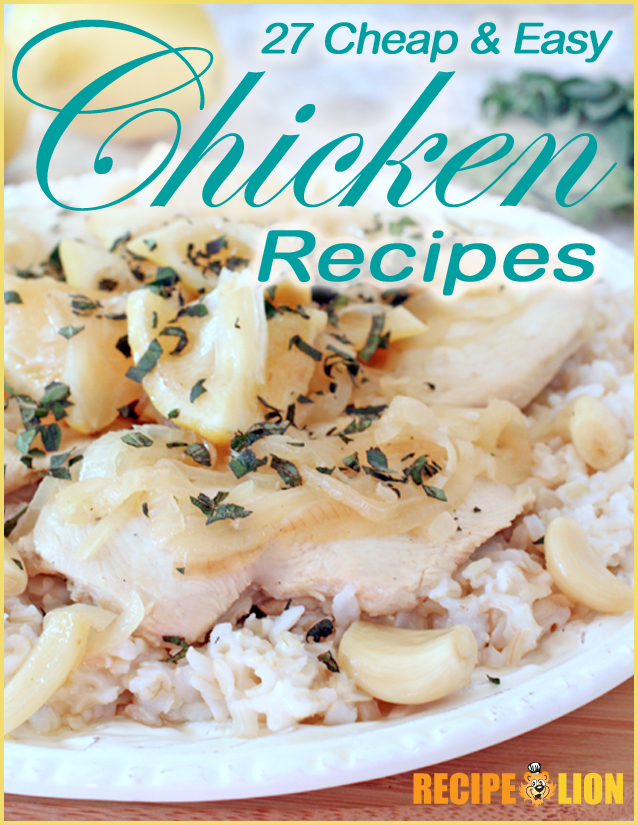27 Cheap & Easy Chicken Recipes eCookbook