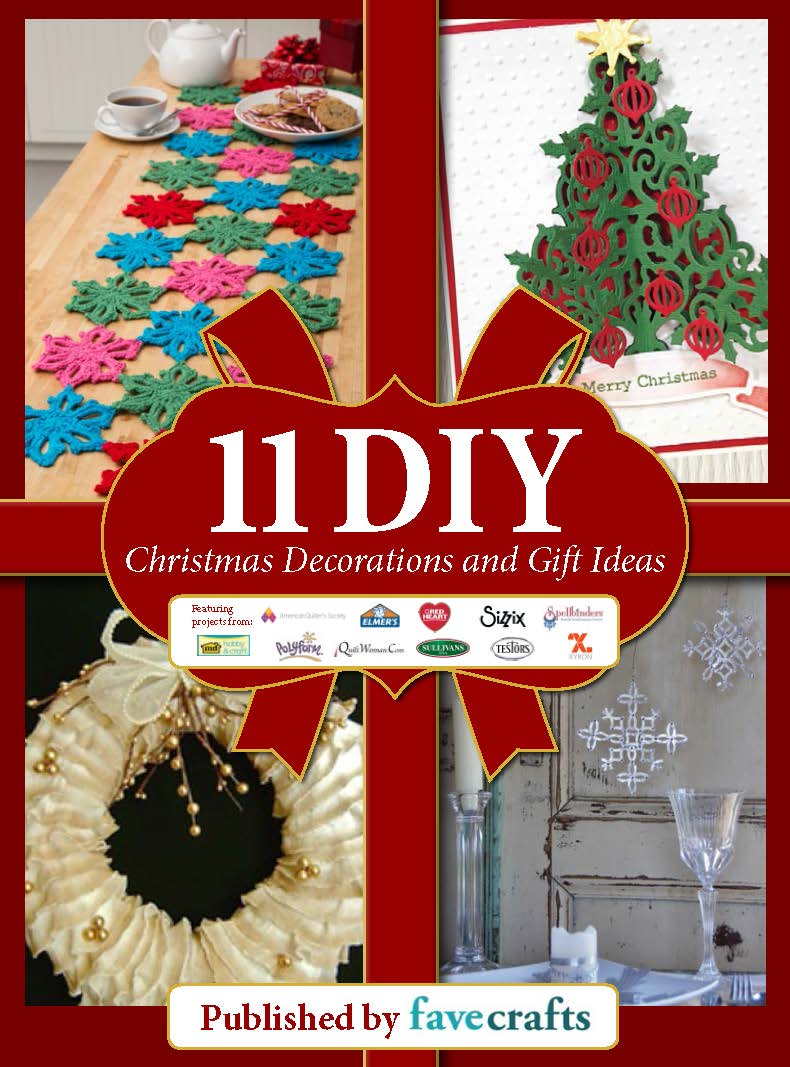 Diy christmas decorations and gifts - 11 Diy Christmas Decorations And Gift Ideas Free Ebook