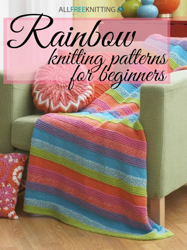 Rainbow Knitting Patterns for Beginners