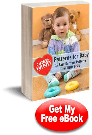 Red Heart Patterns for Baby: 12 Easy Knitting Patterns for Little Ones eBook